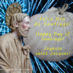 Joyeuse fête de saint Jacques 2018!
